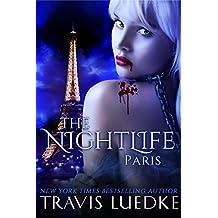 The Nightlife Paris (Steamy Dark Fantasy, Vampire Harem) (The Nightlife Series Book 3)