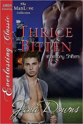 Thrice Bitten [Sharmony Shifters 3] (Siren Publishing