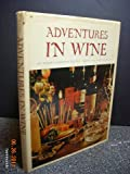 img - for Adventures in Wine book / textbook / text book