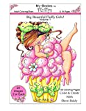 img - for Sherri Baldy My-Besties Fluffys Coloring Book: Now Sherri Baldy's Fan Favorite Big Beautiful Fluffy Girls are available as a coloring book! book / textbook / text book