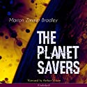 The Planet Savers (Darkover 1) Audiobook by Marion Zimmer Bradley Narrated by Arthur Vincet