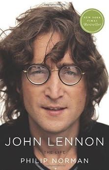 John Lennon: The Life by [Norman, Philip]
