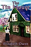 The Tin House, Elizabeth Owen, 1846670314