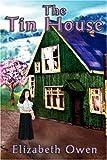 The Tin House, Elizabeth Owen, 1846670314