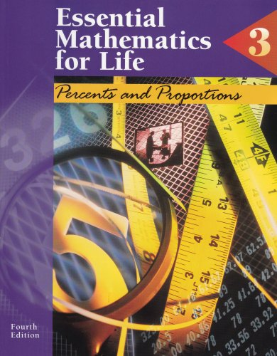Essential Mathematics for Life: Book 3 : Percents and Proportions
