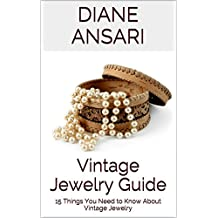 Vintage Jewelry Guide: 15 Things You Need to Know About Vintage Jewelry