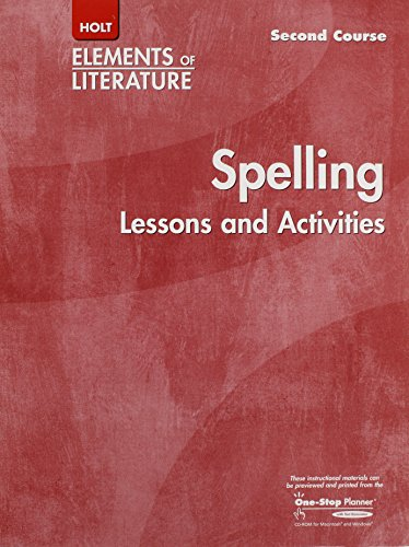 Holt Elements of Literature Second Course Spelling Lessons and Activities, Grade 8