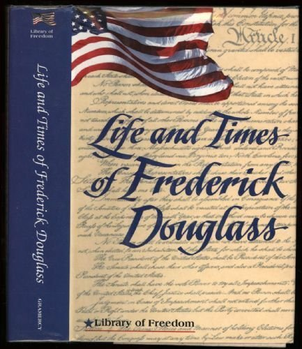 Library of Freedom: Life & Times of Frederick Douglass -  Hardcover