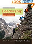 Leadership: Theory, Application, & Sk...