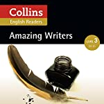 Amazing Writers: B1 (Collins Amazing People ELT Readers) | Anne Collins - adaptor,Fiona MacKenzie - editor