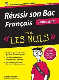 Réussir son bac Français pour les nuls par Gilles Guilleron