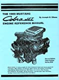 The 1969 Mustang Cobra Jet Engine Reference Manual