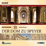 Weltkulturerbe - Der Dom zu Speyer   Martina Conrad