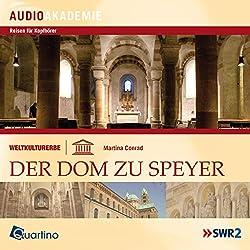 Weltkulturerbe - Der Dom zu Speyer