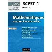 Mathématiques exercices incontournables BCPST 1 - 2e éd. (Concours Ecoles d'ingénieurs) (French Edition)