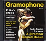 Gramophone Editor's Choice: April 1999; CD; a Streetcar Named Desire, and Nine More Selections (1999-05-04)