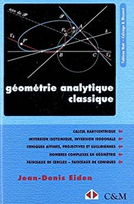 Géometrie analytique classique par Jean-Denis Eiden