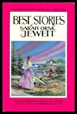 The Best Stories of Sarah Orne Jewett, Sarah Orne Jewett, 0912769335