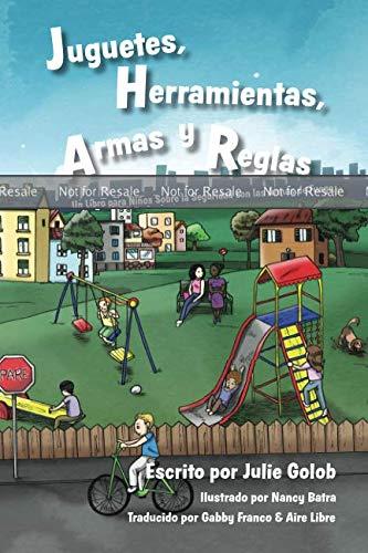 PROOF: Juguetes, Herramientas, Armas y Reglas: Un Libro para Niños Sobre la Seguridad con las Armas de Fuego Paperback