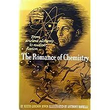 The Romance of Chemistry