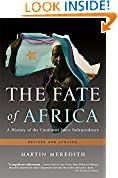 #7: The Fate of Africa: A History of the Continent Since Independence