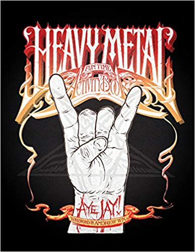 The Heavy Metal Fun Time Activity Book: Amazon.es: Morano, Aye Jay, W.K., Andrew: Libros en idiomas extranjeros