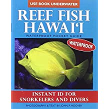 Reef Fish Hawai'i: Waterproof Pocket Guide: Instant ID for Snorkelers and Divers