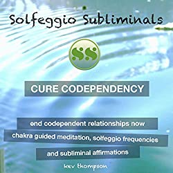 Cure Codependency, End Codependent Relationships Now