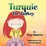 Turquie the Turkey, Tony Roberts, 1456859692