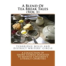 A Blend Of Tea Break Tales (Vol 1)