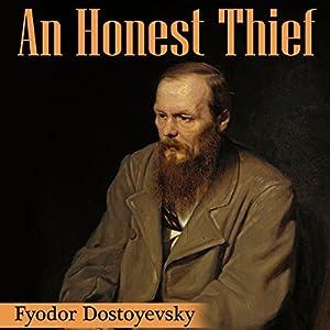 An Honest Thief Audiobook