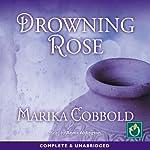 Drowning Rose | Marika Cobbold