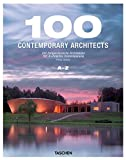 : 100 Contemporary Architects (Taschen 25th Anniversary)