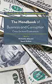 The handbook of business and corruption : : cross-sectoral experiences