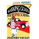 Barking Goats and The Redneck Mafia
