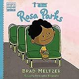 I am Rosa Parks (Ordinary People Change World)