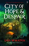 City of Hope & Despair (The City of a Hundred Rows)
