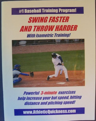 Swing Faster and Throw Harder with Isometric Training! - Powerful 3-minute Exercises Help Increase Your Bat Speed, Hitting Distance and Pitching Speed! (#1 BASEBALL TRAINING PROGRAM!) ()