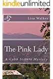 The Pink Lady (Cobb Sisters Mystery Book 3)