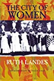 The City of Women, Ruth Landes, 0826315569