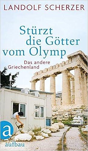 shopping price reduced low price Stürzt die Götter vom Olymp: Das andere Griechenland: Amazon ...