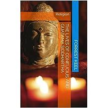 The Lives of Confucius and Guatama Siddhartha: Religion