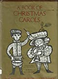 img - for A Book of Christmas Carols [First Edition] book / textbook / text book