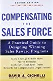 img - for Compensating the Sales Force: A Practical Guide to Designing Winning Sales Reward Programs, Second Edition book / textbook / text book
