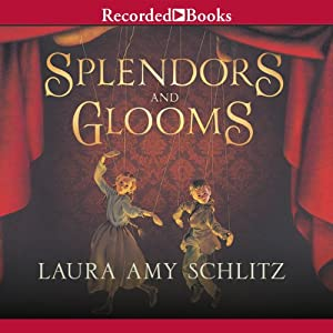 Splendors and Glooms Audiobook