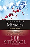 img - for The Case for Miracles: A Journalist Explores the Evidence for the Supernatural book / textbook / text book