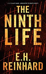 The Ninth Life (Lieutenant Kane - Dedicated to Death Series Book 2)