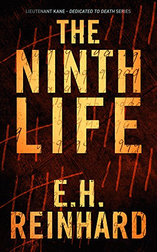The Ninth Life (Lieutenant Kane - Dedicated to Death Series Book 2) cover