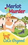 Merlot & Murder: A Sunny Truly Mystery-BookTwo (Sunny Truly Mystery Series Book 2)
