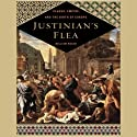 Justinian's Flea: Plague, Empire, and the Birth of Europe Audiobook by William Rosen Narrated by Barrett Whitener